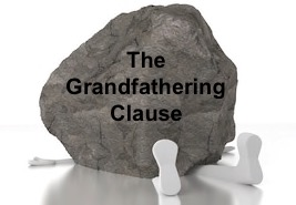 Grandfathering – a.k.a. Sticking It To The Next Generation